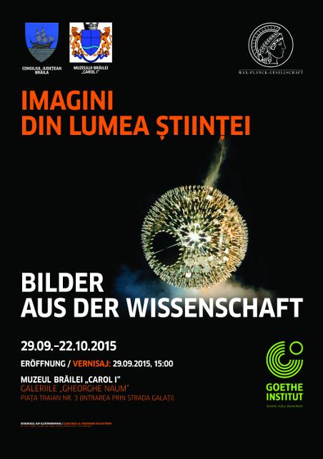 """Expoziţia Imagini din lumea ştiinţei/Bilder aus der Wissenschaft la Muzeul Brăilei """"Carol I"""""""