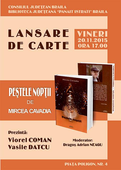 """Lansarea volumului """"Peștele nopții"""" de Mircea Cavadia"""