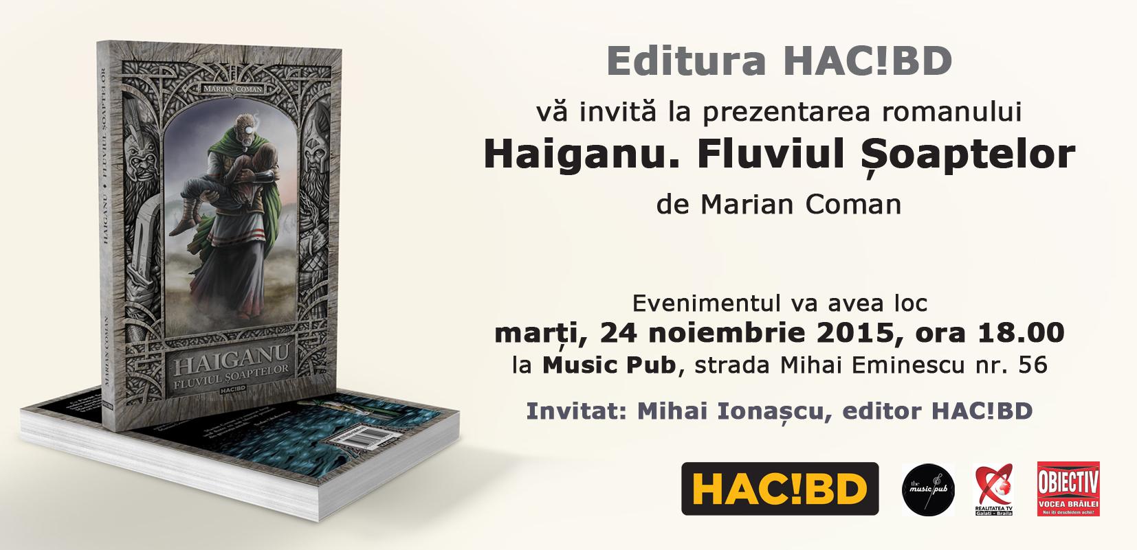 """Lansarea noului roman intitulat """"Haiganu. Fluviul Șoaptelor"""" de Marian Coman"""