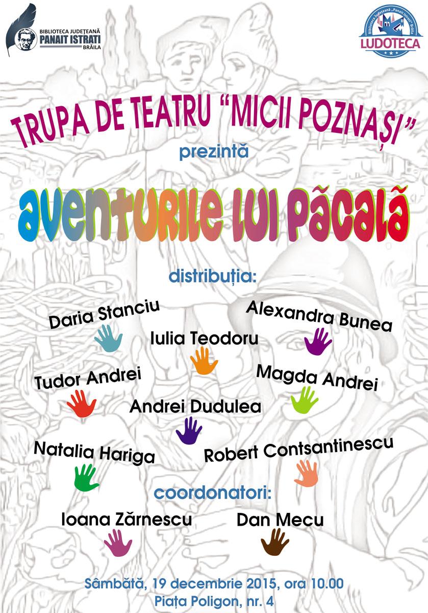 """Piesa de teatru """"Aventurile lui Păcală"""
