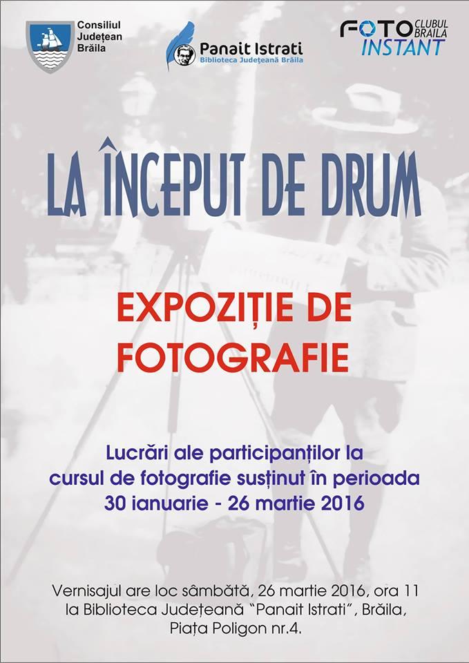La început de drum - Expoziție de fotografie