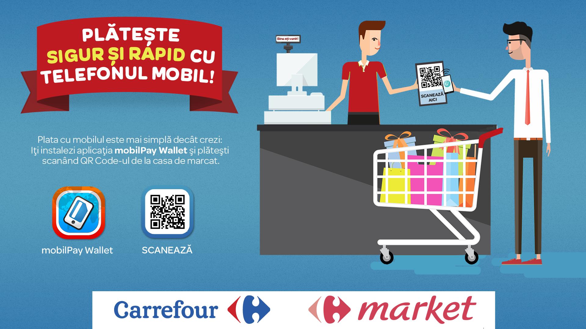 Acum poti plati la Carrefour direct cu telefonul mobil, prin aplicatia mobilPay Wallet