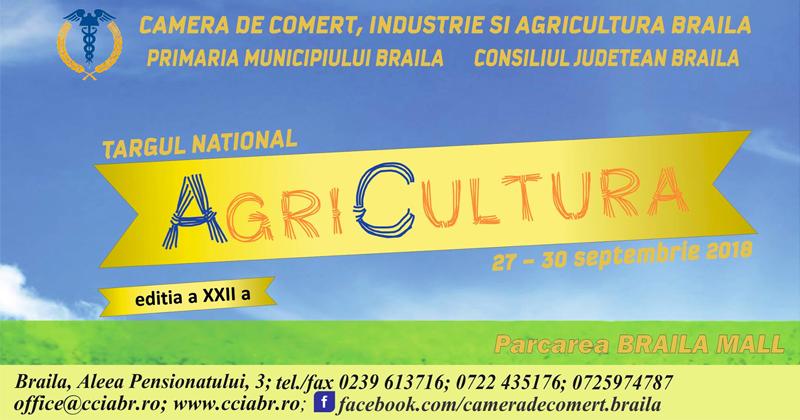 Târgul Național AgriCultura 2018 Brăila