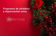 Programul de sărbători al HiperMarket-urilor din Brăila - 2018
