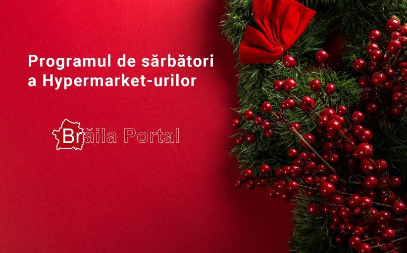 Photo of Programul de sărbători al HiperMarket-urilor din Brăila – 2018